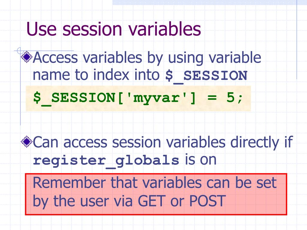 Use session variables
