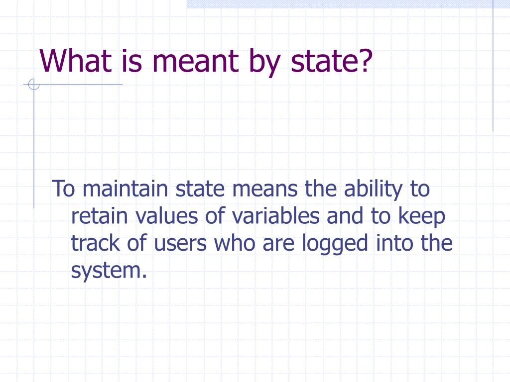What is meant by state?