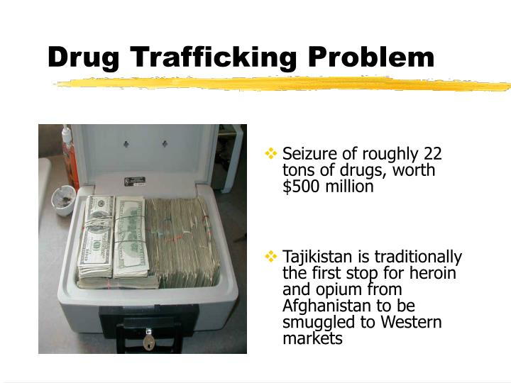 Drug Trafficking Problem