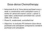 dose dense chemotherapy
