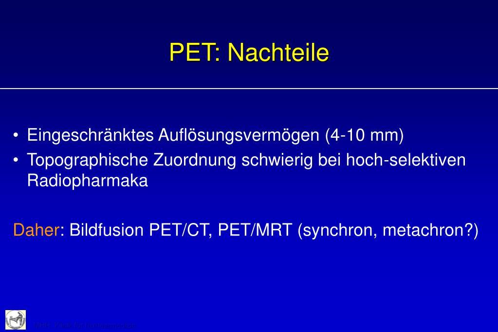 PET: Nachteile