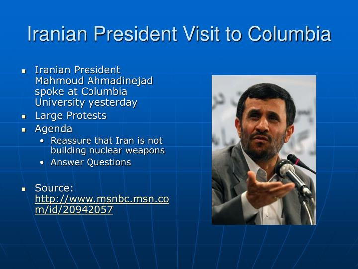 Iranian President Visit to Columbia