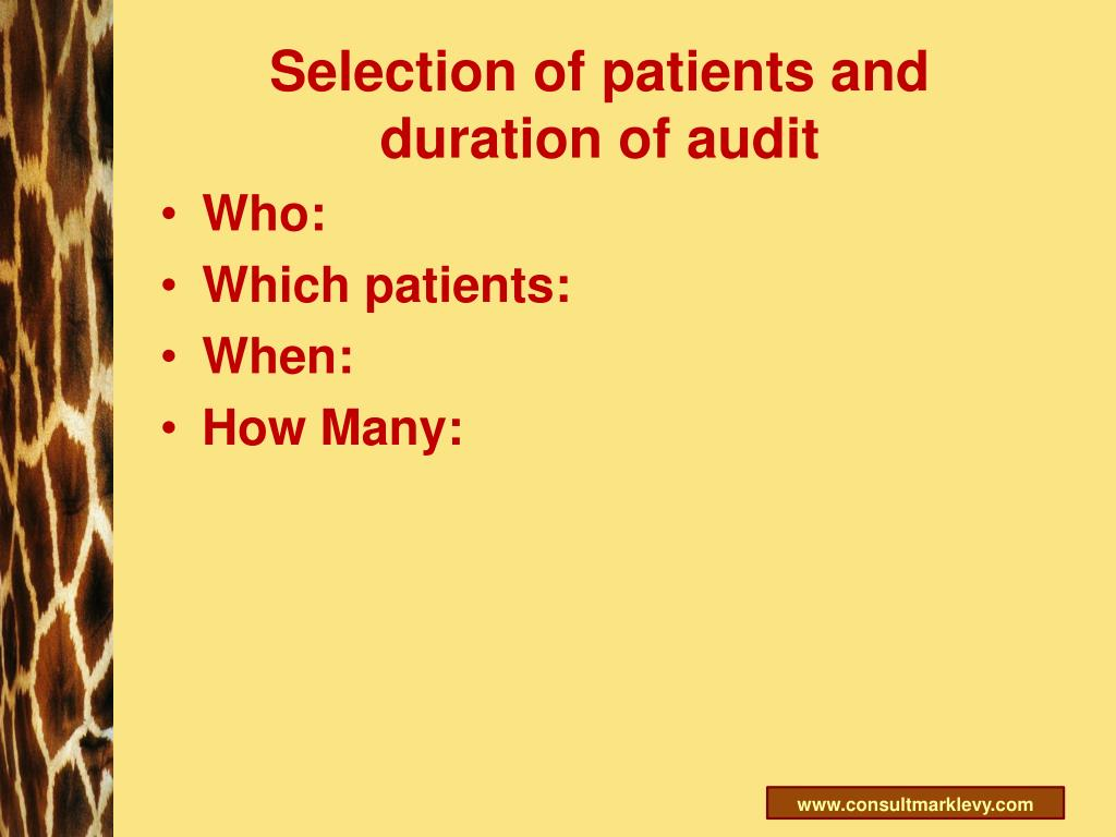 Selection of patients and duration of audit