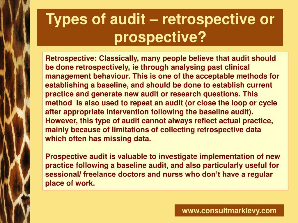 Types of audit – retrospective or prospective?