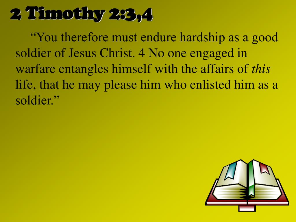 2 Timothy 2:3,4