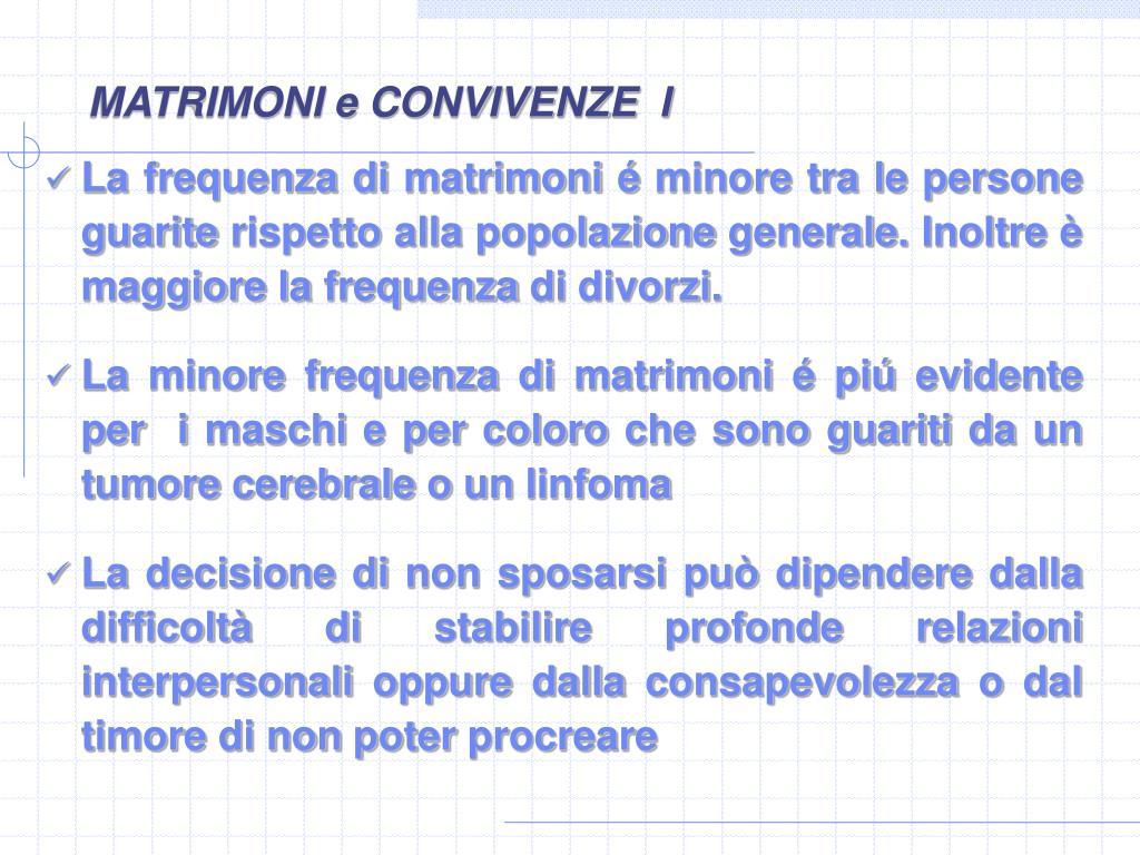 MATRIMONI e CONVIVENZE  I