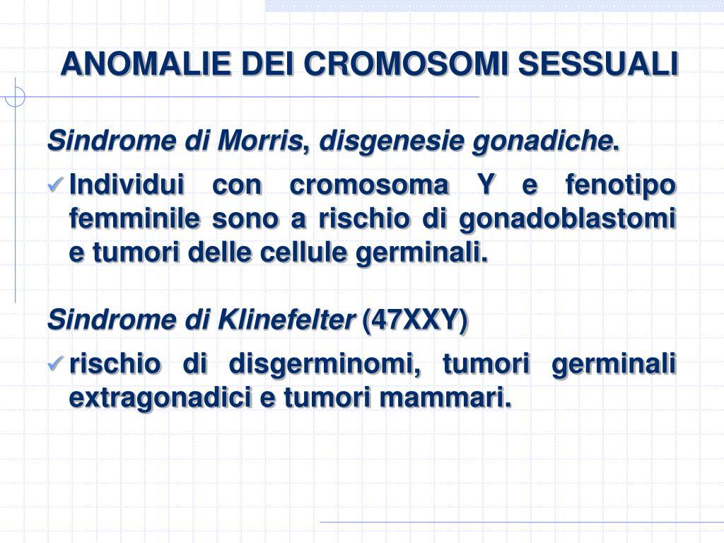 ANOMALIE DEI CROMOSOMI SESSUALI