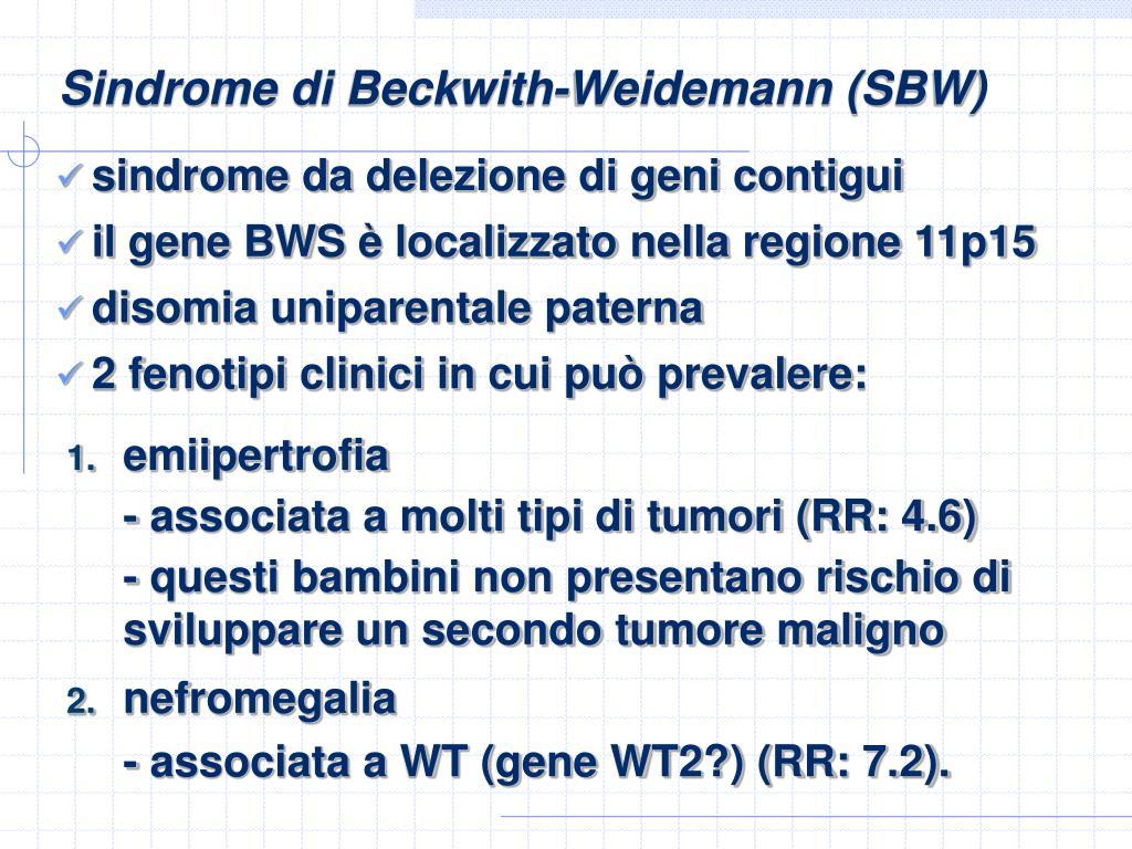 Sindrome di Beckwith-Weidemann (SBW)