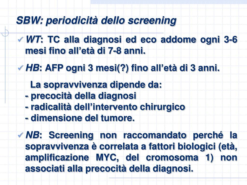 SBW: periodicità dello screening