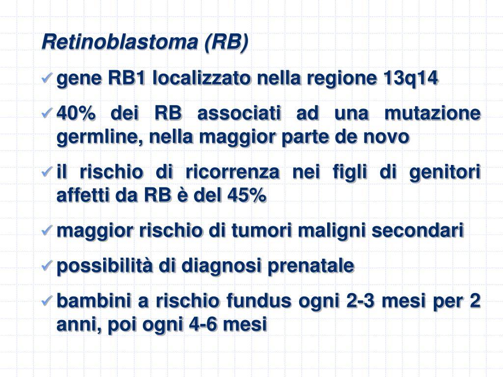 Retinoblastoma (RB)