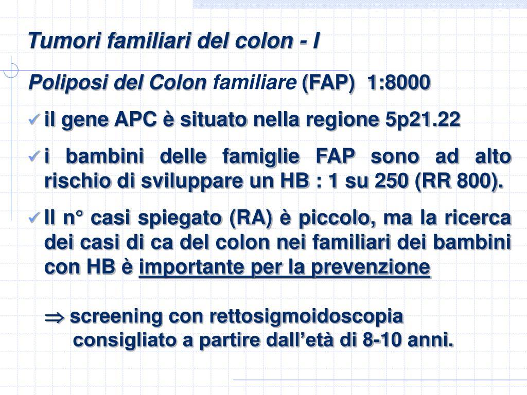 Tumori familiari del colon - I