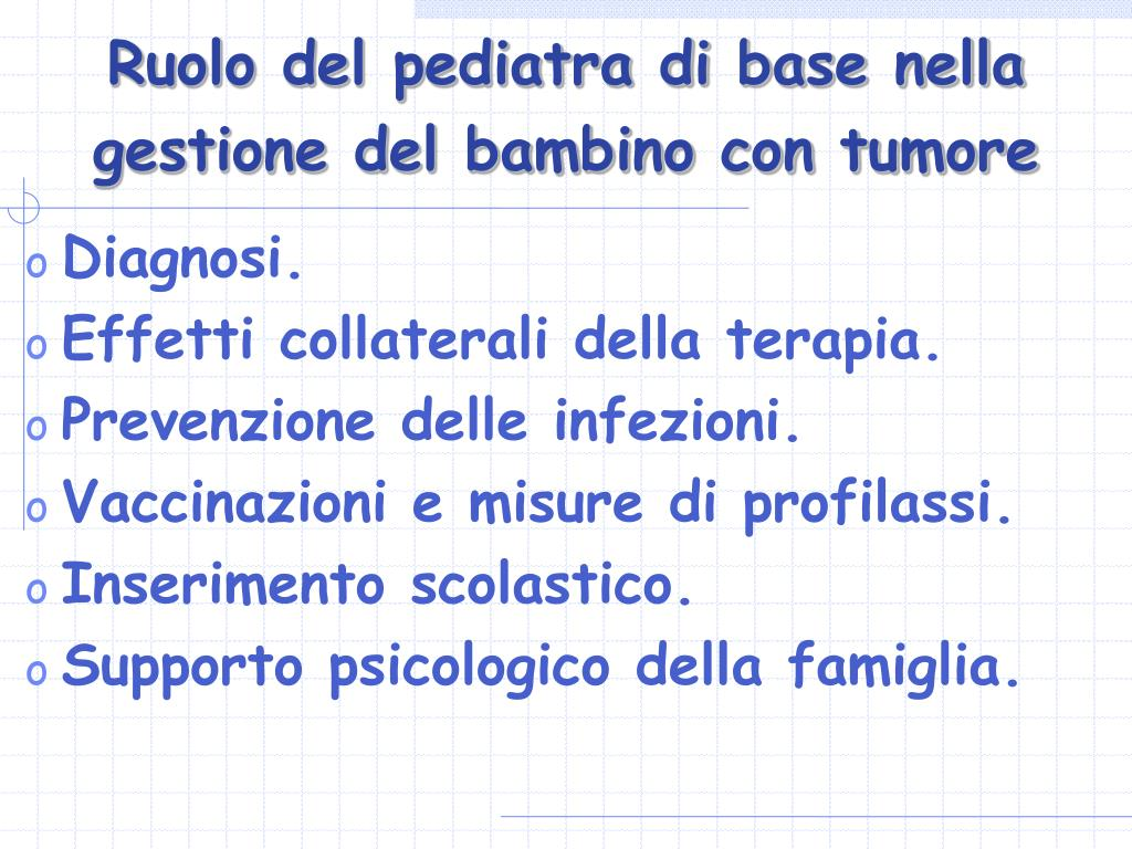 Ruolo del pediatra di base nella gestione del bambino con tumore