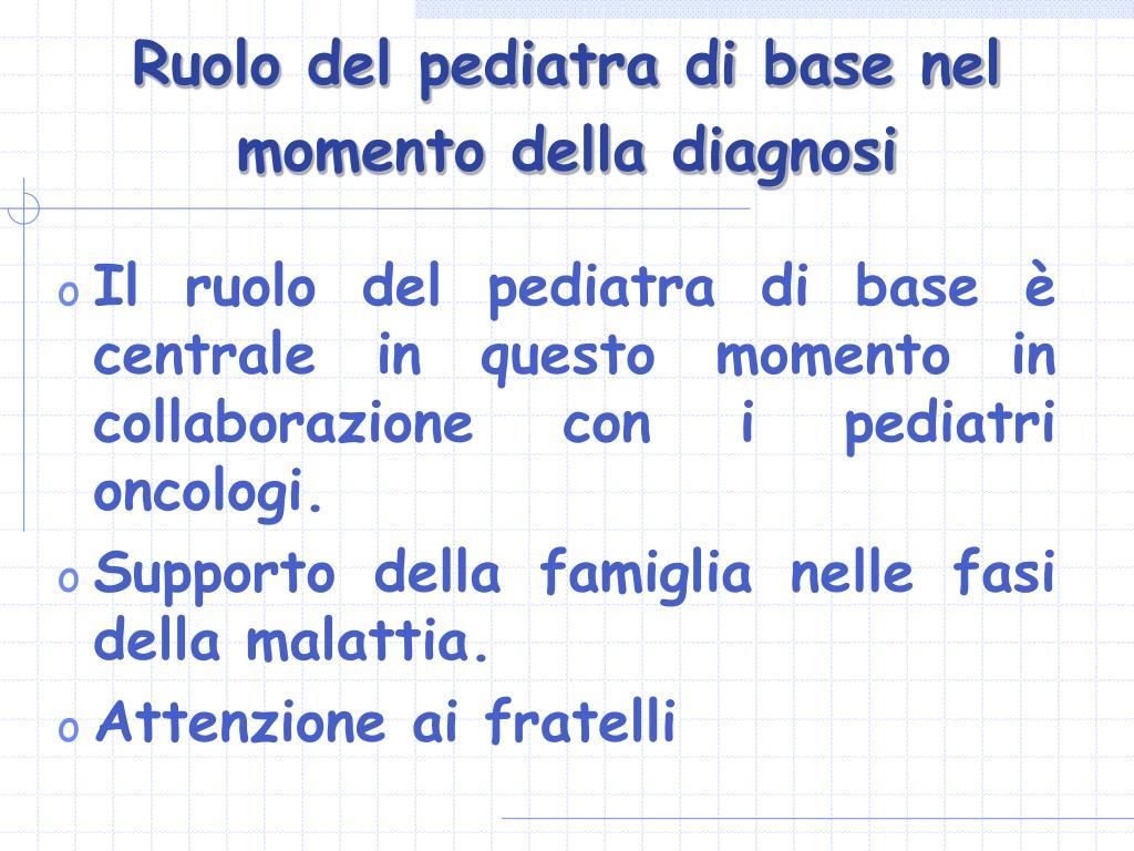 Ruolo del pediatra di base nel momento della diagnosi