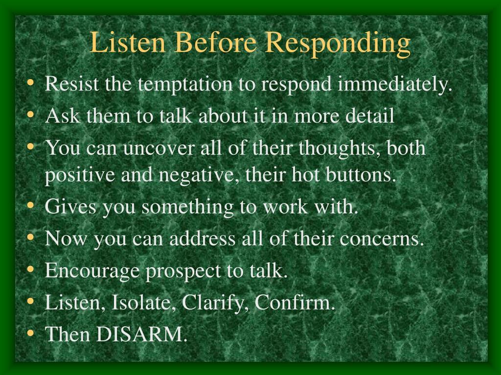 Listen Before Responding