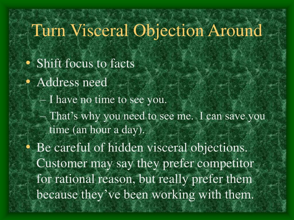 Turn Visceral Objection Around