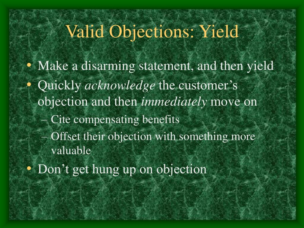 Valid Objections: Yield