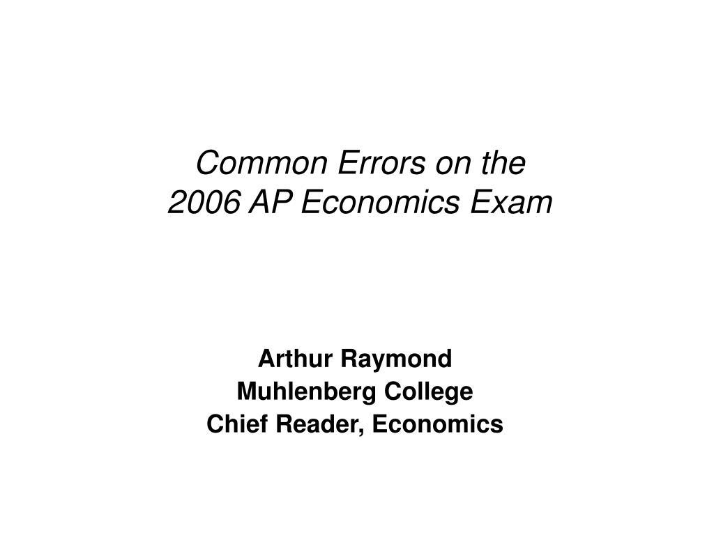common errors on the 2006 ap economics exam