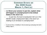 common errors on the 2006 exam macro 1 part c