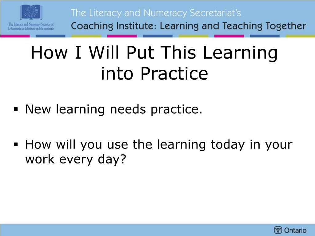 How I Will Put This Learning
