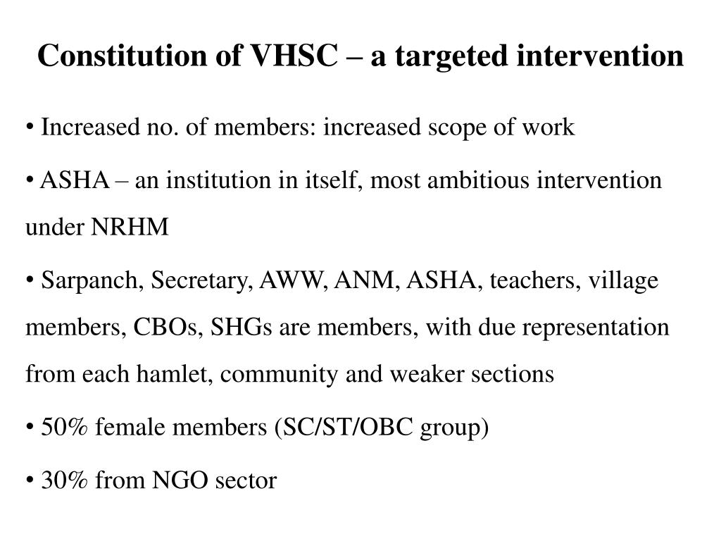 Constitution of VHSC – a targeted intervention