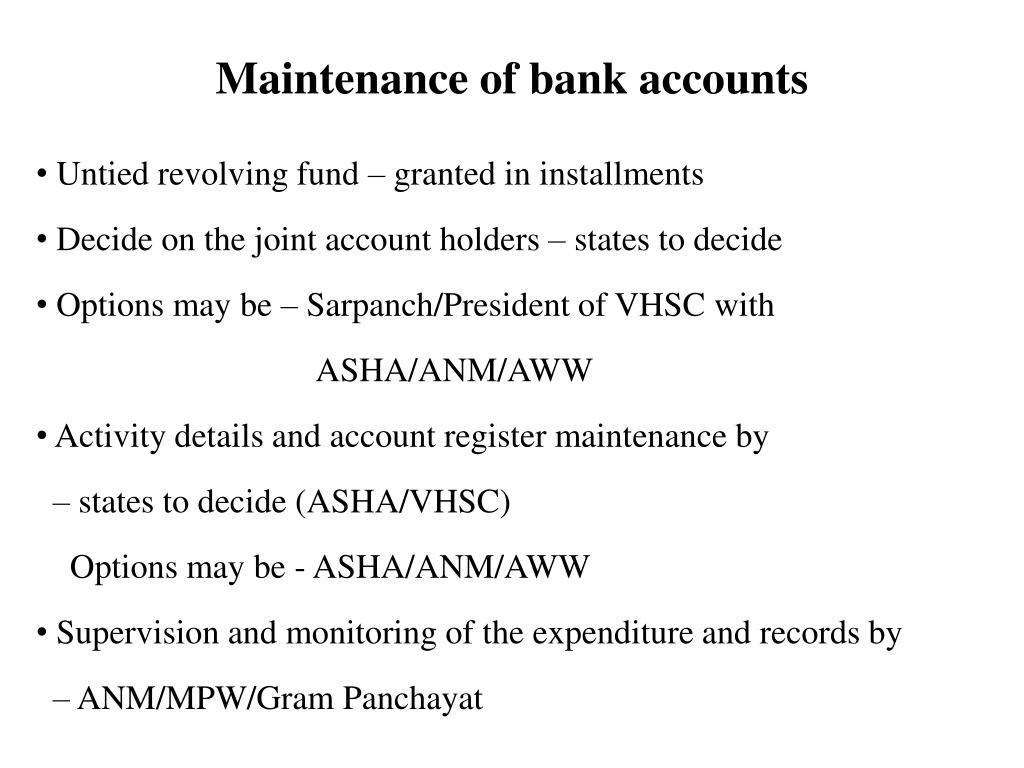 Maintenance of bank accounts
