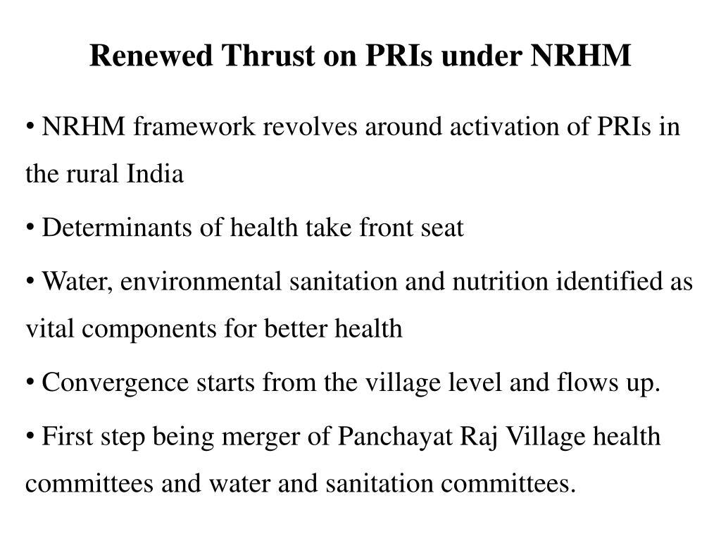 Renewed Thrust on PRIs under NRHM