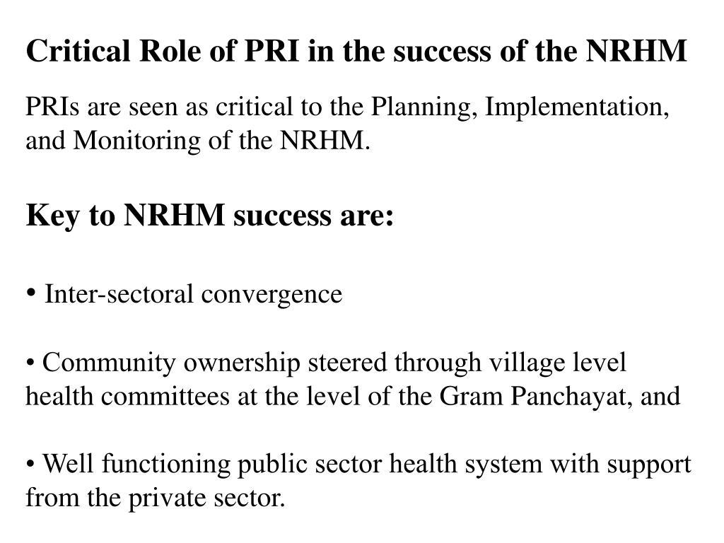 Critical Role of PRI in the success of the NRHM
