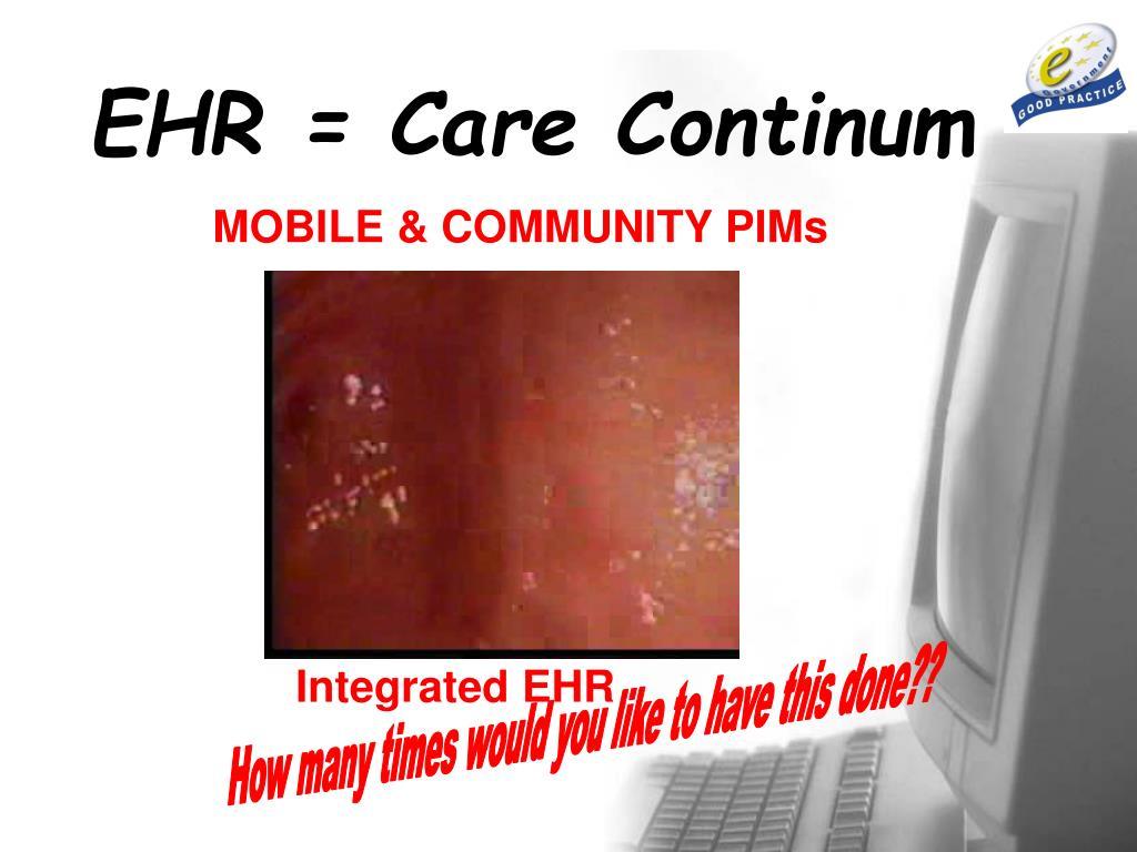 EHR = Care Continum