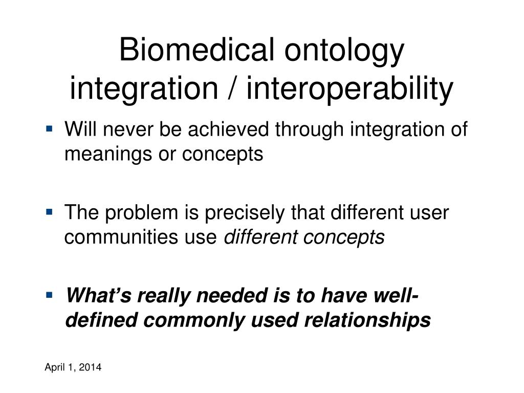 Biomedical ontology integration / interoperability