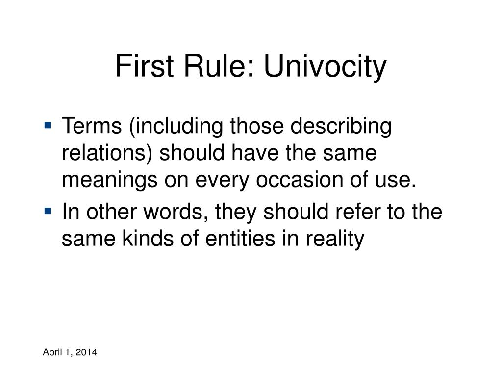 First Rule: Univocity