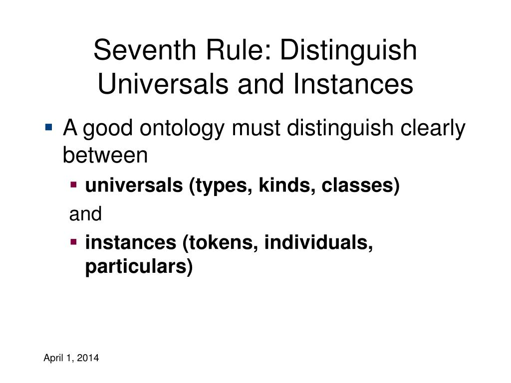 Seventh Rule: Distinguish Universals and Instances