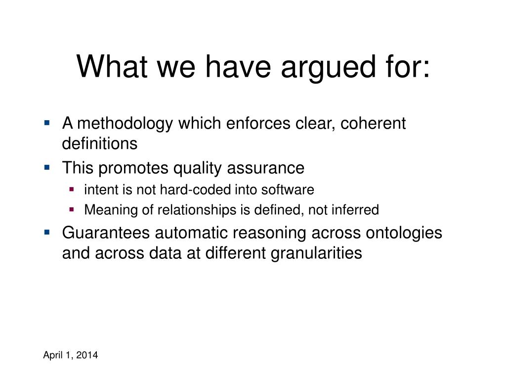 What we have argued for: