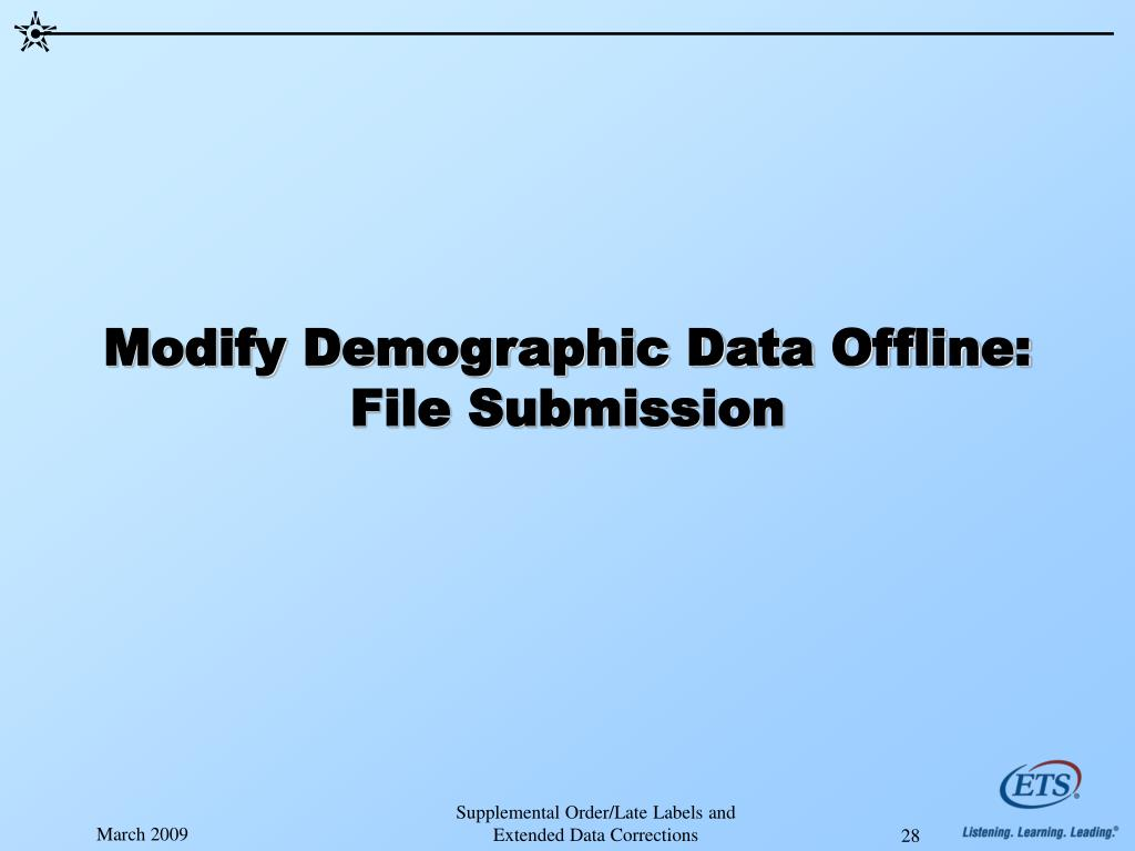 Modify Demographic Data Offline: