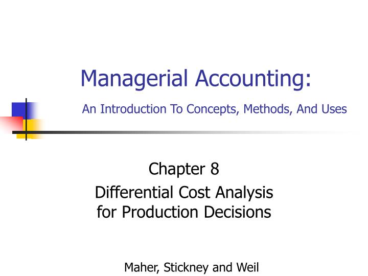 Managerial accounting an introduction to concepts methods and uses l.jpg
