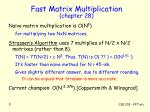 fast matrix multiplication chapter 28