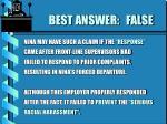 best answer false