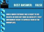 best answer false19