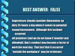 best answer false57