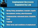 employment decisions regulated by law