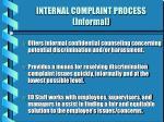 internal complaint process informal