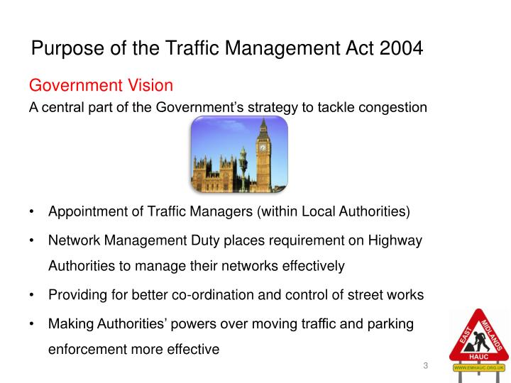 Purpose of the traffic management act 2004