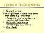 3 kinds of fringe benefits