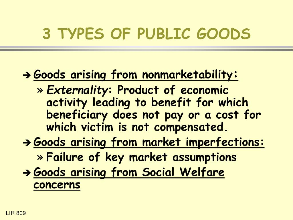3 TYPES OF PUBLIC GOODS