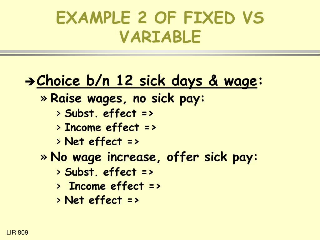 EXAMPLE 2 OF FIXED VS VARIABLE