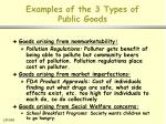 examples of the 3 types of public goods