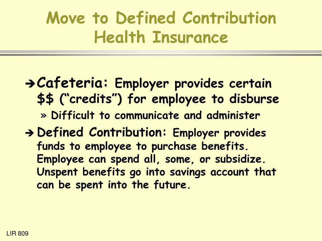 Move to Defined Contribution Health Insurance