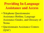 providing in language assistance and access