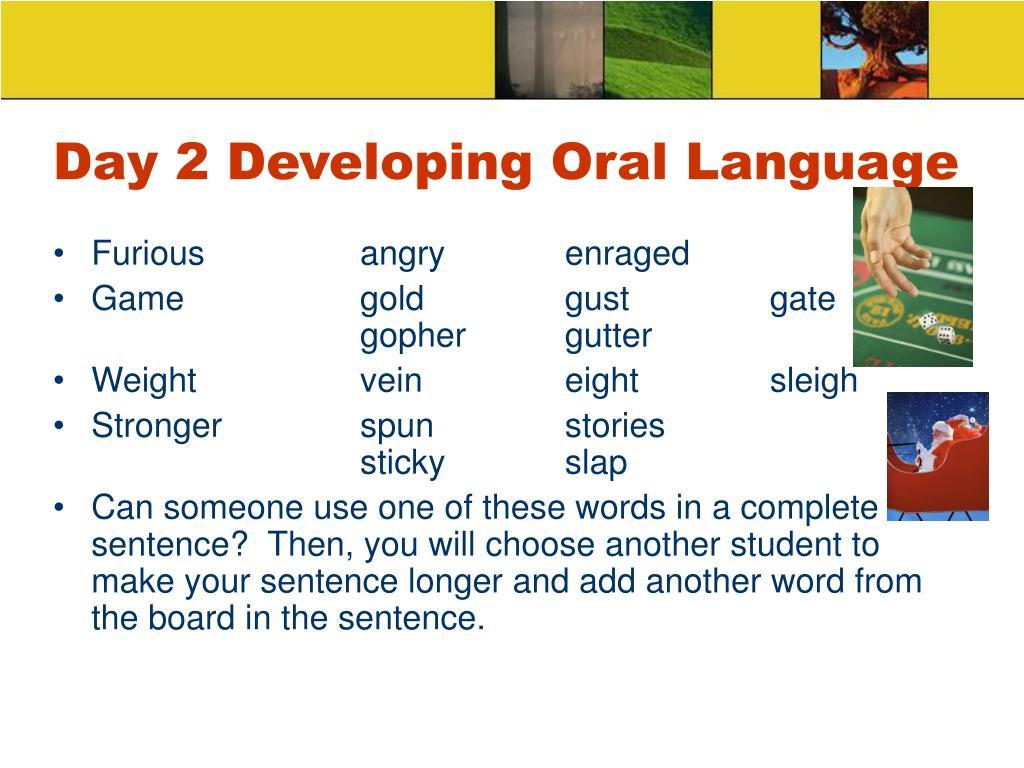 Day 2 Developing Oral Language