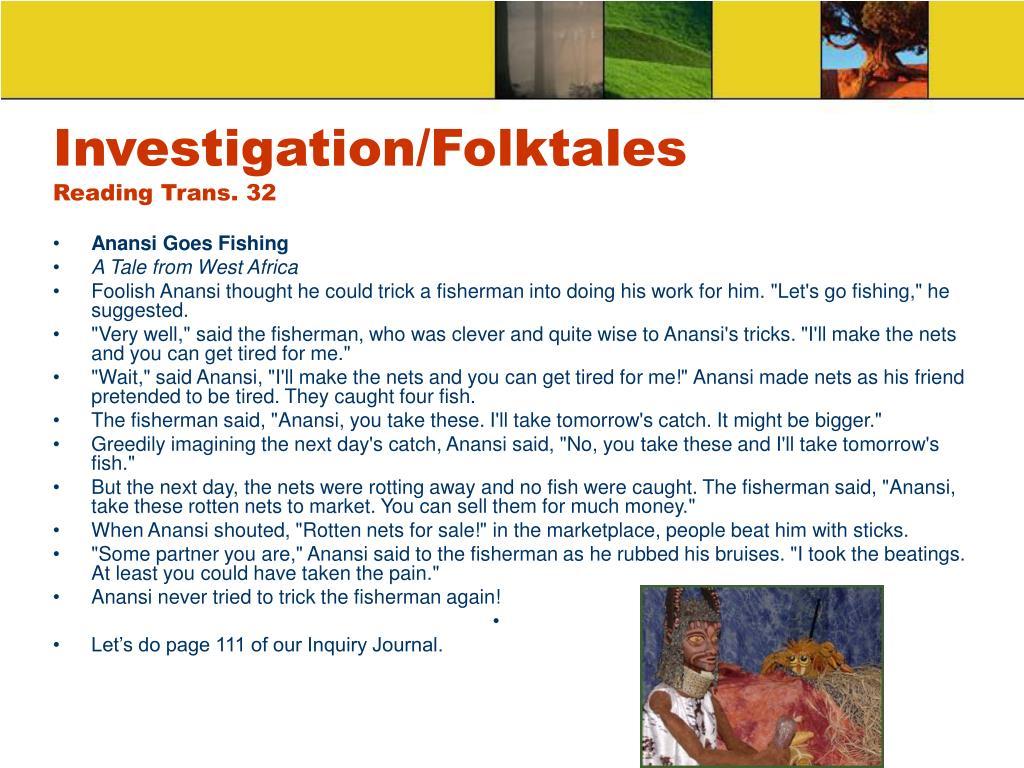 Investigation/Folktales