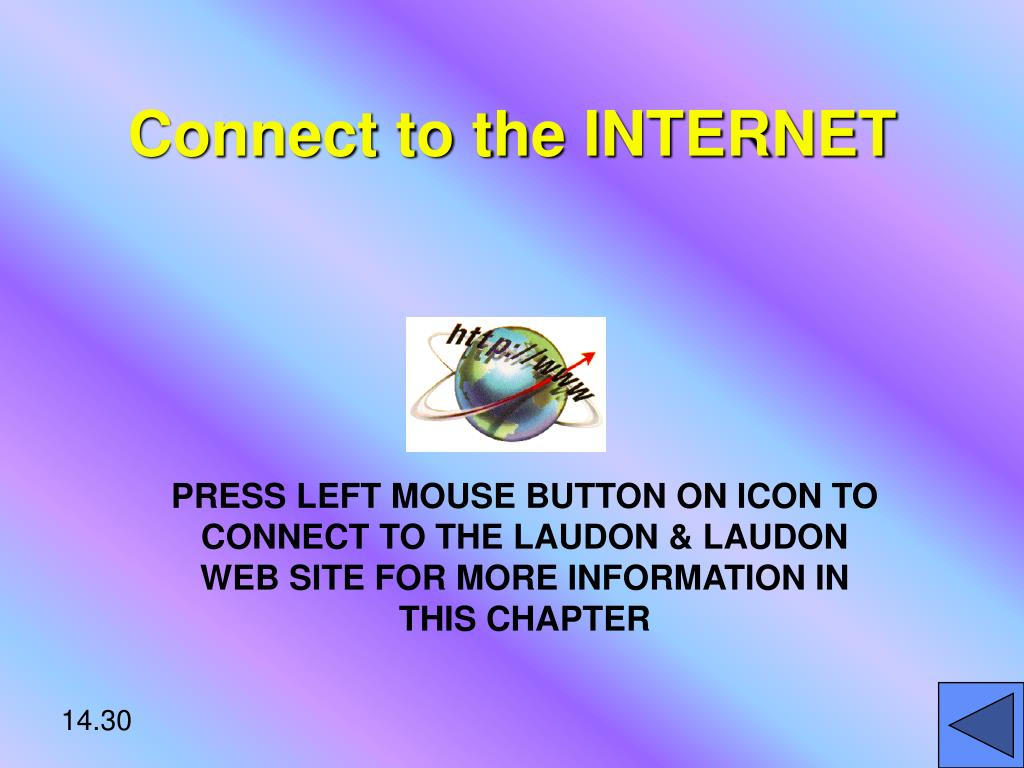 Connect to the INTERNET